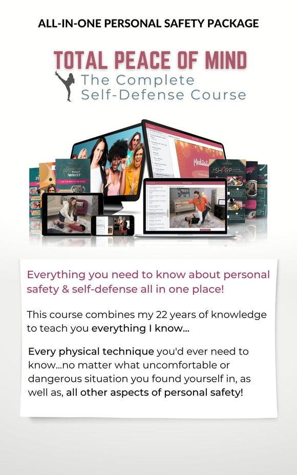 Total Peace of Mind - The Complete Self-Defense Course