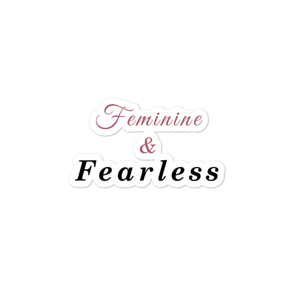 Feminine & Fearless Stickers