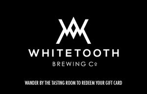 $50 Whitetooth Brewing Co. Gift Card
