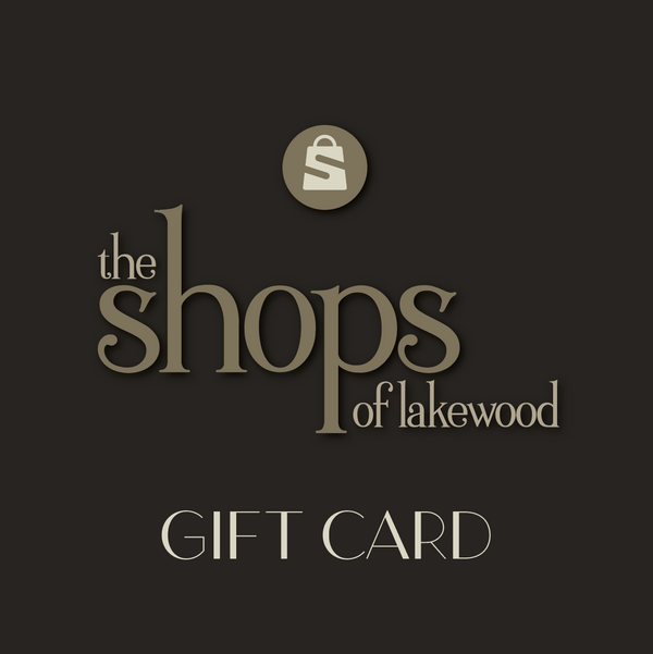 The Shops of Lakewood Gift Card