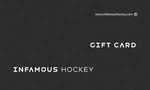 Gift Card - Infamous Hockey