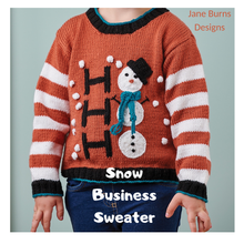 Load image into Gallery viewer, Snow Business Sweater