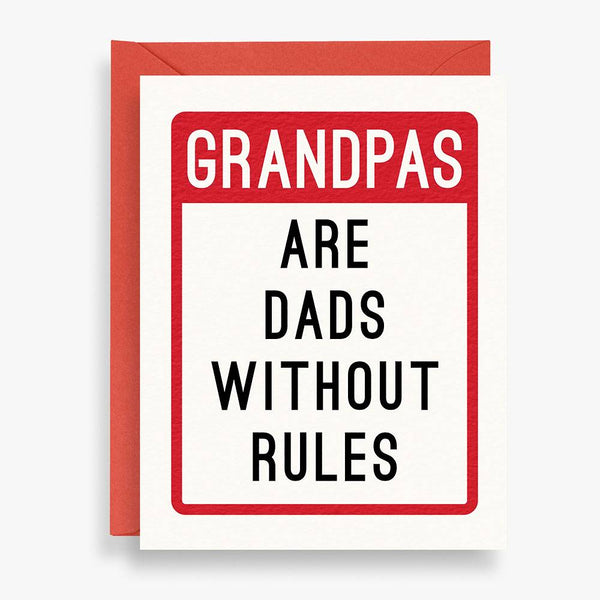 Grandpas Are Dads Without Rules
