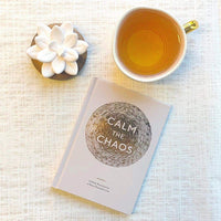 Calm the Chaos Journal: A Daily Practice for a More Peaceful Life