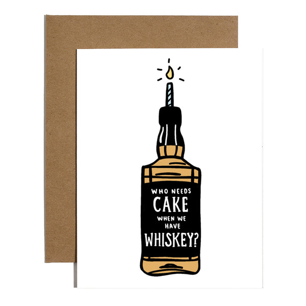 Who Needs Cake When You Have Whiskey?