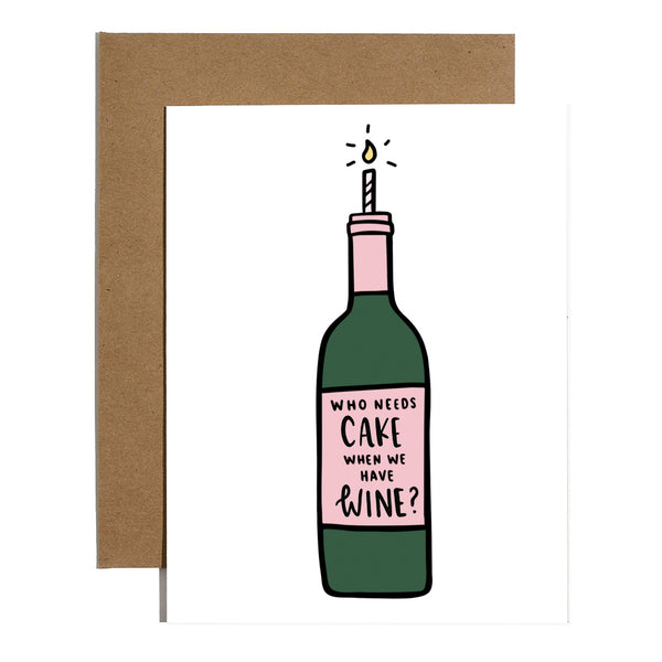 Who Needs Cake When You Have Wine?