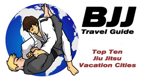 BJJ Travel Guide: Top 10 Jiu Jitsu Vacation Cities