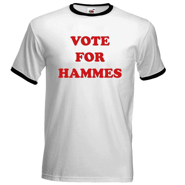 RADIO NUKULAR - VOTE FOR HAMMES T-SHIRT WHITE