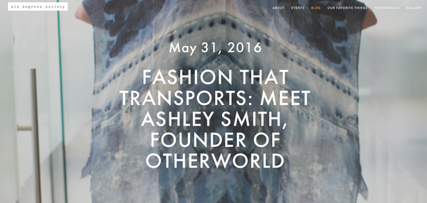 Fashion that transports: Ashley Smith, Founder of OTHERWORLD
