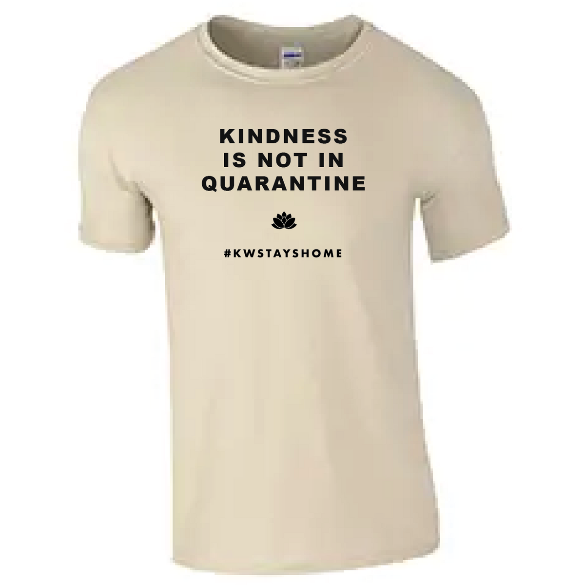 KINDNESS IS NOT IN QUARANTINE
