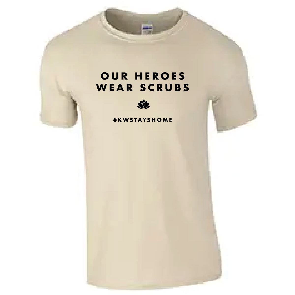 OUR HEROES WEAR SCRUBS