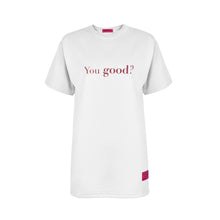 Load image into Gallery viewer, WHITE YOU GOOD / I'M GOOD T-SHIRT Fuxia Details
