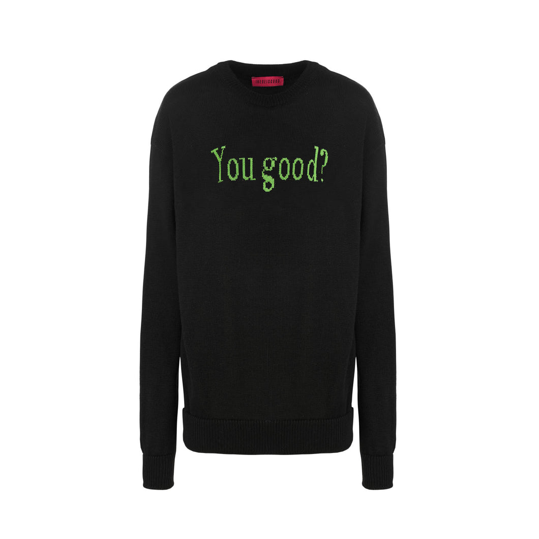 BLACK YOU GOOD SWEATER