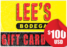 Load image into Gallery viewer, Lee's Bodega-$100 Gift Card