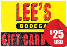 Load image into Gallery viewer, Lee's Bodega-$25 Gift Card