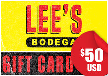 Load image into Gallery viewer, Lee's Bodega-$50 Gift Card
