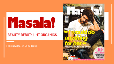 [FEATURE] Masala! Magazine February/March 2020 Issue - Beauty Debut: Liht Organics