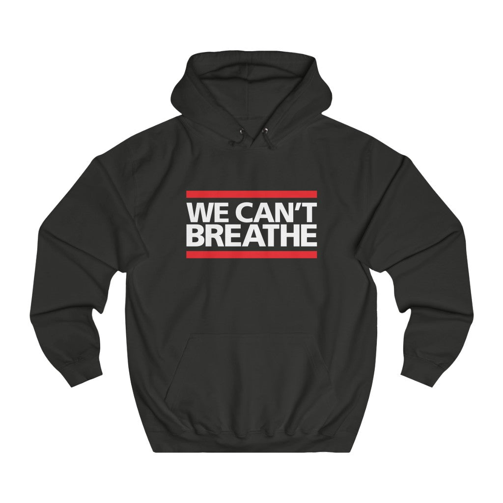 We Can't Breathe - CAUSEWEAR