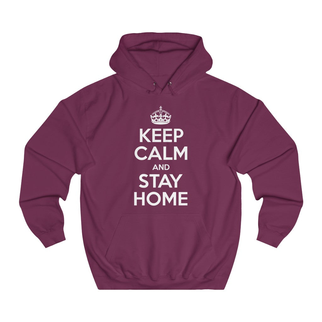Keep Calm and Stay Home - CAUSEWEAR