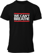 Load image into Gallery viewer, We Can't Breathe T-Shirt - CAUSEWEAR