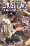 Ghost Town Treasures: Ruins, Relic and Riches