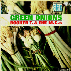 Booker T and the MGs: Green Onions, 1962 (UK, 1964, London-Atlantic)