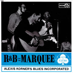 R&B At The Marquee – Alexis Korner's Blues Incorporated, 1962, Ace of Clubs