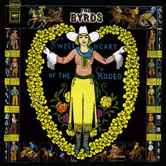 Sweetheart of The Rodeo – The Byrds, August 1968, CBS