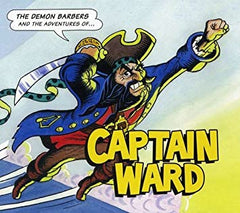 The Demon Barbers: The Adventurers of Captain Ward  2010, The Demon Barbers