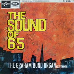 The Sound of 65: The Graham Bond Organization, 1965, Columbia