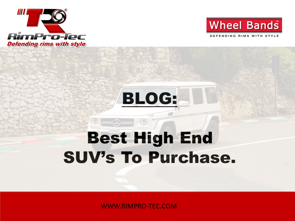 Best High End SUV's to Buy