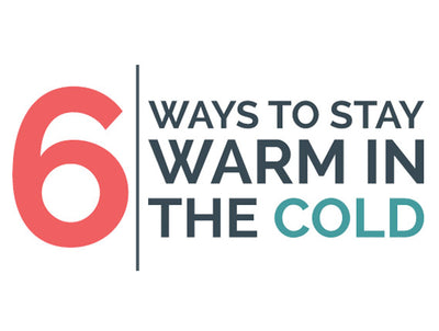 How to Stay Warm in the Cold