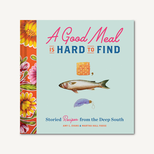 A Good Meal Is Hard To Find Cookbook