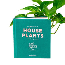 Load image into Gallery viewer, The Little Book of House Plants