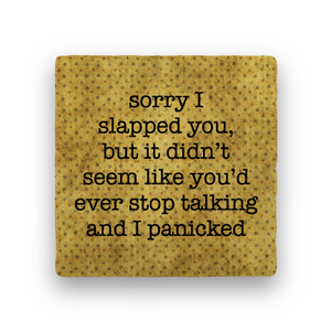 Slapped you coaster