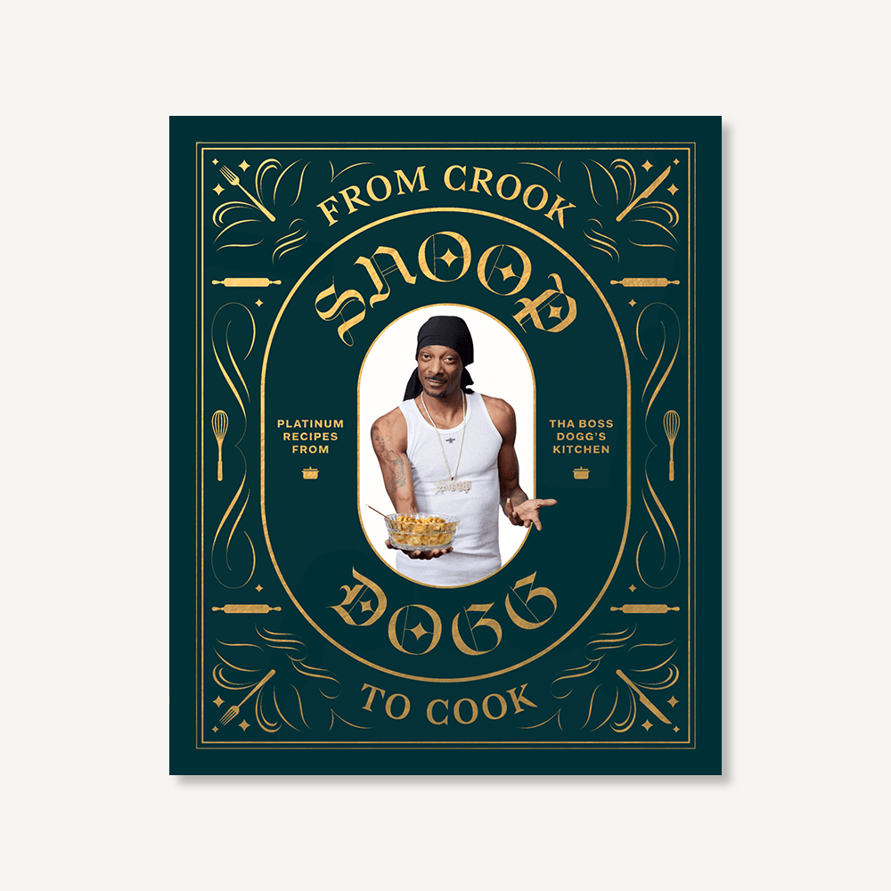 From Crook to Cook by Snoop Dog