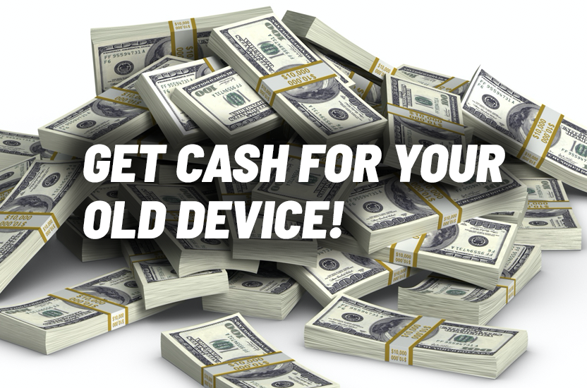 Get cash for your old device
