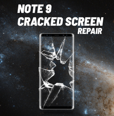 Galaxy Note 9 Cracked Screen Repair
