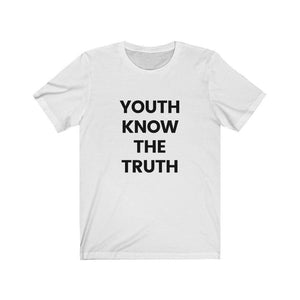 Inspirational t shirt 'Youth Know the Truth' from Rainbow Rave Shop. White tee shirt with black writing.
