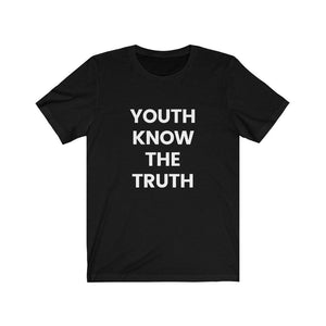 Inspirational t shirt 'Youth Know the Truth' from Rainbow Rave Shop. Black tee shirt with white writing.