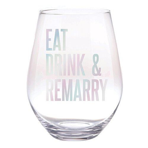 Jumbo Wine Glass Eat, Drink & Remarry