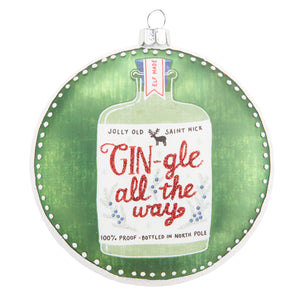 "4"" Gin-gle All the Way Disc Ornament"