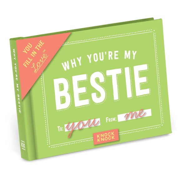 Why You're My Bestie Fill in the Love Gift Book