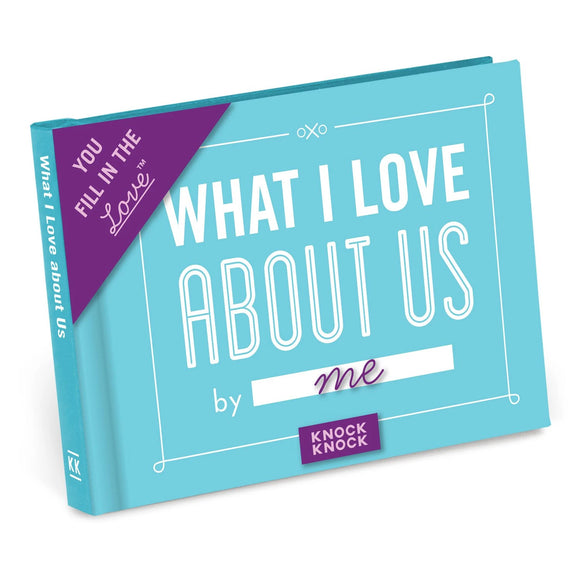 What I Love About Us Fill in the Love Gift Book