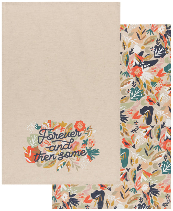 Forever and Then Some Tea Towel Set of 2 Superbloom