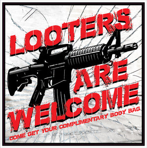 Looters Welcome