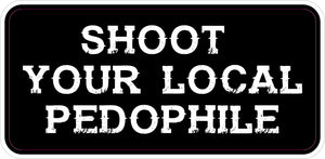 Shoot Your Local Pedophile