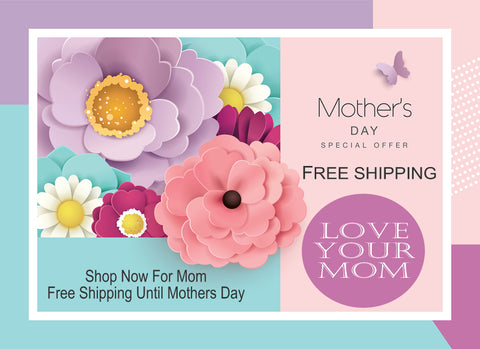Mothers Day - Free Shipping at Finesse Home
