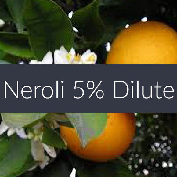 Neroli 5% Essential Oil