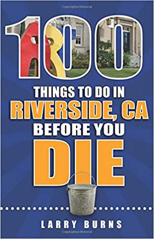 100 Things to Do in Riverside